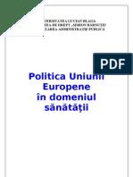 Referat Final Politica Ue Sanatate