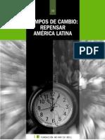 Tiempos de cambio. Repensar América latina