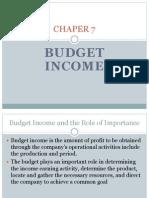 CHAPER 7 Budget Income