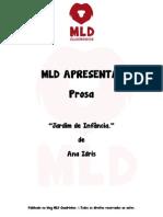 MLD Apresenta - Prosa - Jardim de Infância