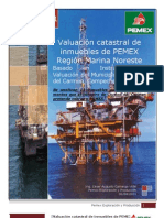 Valuación catastral de inmuebles de PEMEX Región Marina Noreste