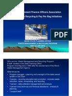 Single Stream Recycling & Pay Per Bag Initiatives