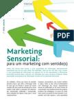 Marketing Sensorial Para Um Marketing Com Sentidos