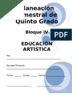 Plan - 5to Grado - Bloque IV - Educación Artística