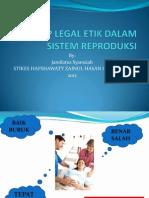 Legal Etik Dalam Sistem Reproduksi
