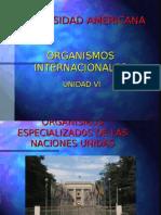 Organismos Internacionales UNIDAD VI