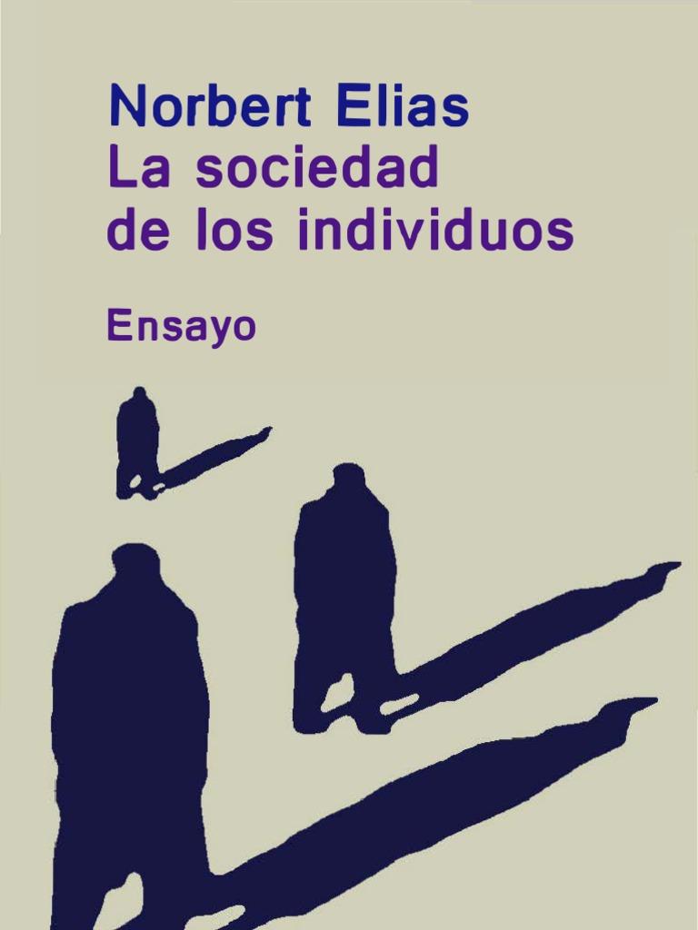 Norbert Elias La Sociedad de Los Individuos