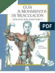 Fr d Rik Delavier - Gu a de Los Movimientos de Musculaci n - Descripci n Anat Mica 4a Edici n