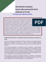 PANELES EUROPEOS. Una experiencia de prevención de la violencia en la red. IES Arrigorriaga. Bizkaia.