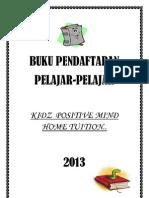Buku Pendaftaran-kidz Positive Mind Home Tuition 2013