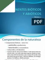 COMPONENTES BIÓTICOS Y ABIÓTICOS módulo 2