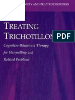 Martin E. Franklin, David F. Tolin Treating Trichotillomania Cognitive-Behavioral Therapy for Hairpulling and Related Problems Series in Anxiety and Related Disorders
