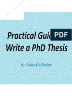Practical Guide to Write a PhD Thesis and publish papers based on the thesis, By