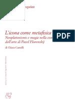 7. FLORENSKIJ L'Icona Come Metafisica Concreta-2011