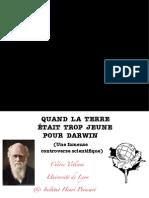 QUAND LA TERRE ÉTAIT TROP JEUNE POUR DARWIN (Une fameuse controverse scientifique)