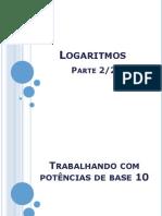 Logaritmos_Parte2-2012.ppsx