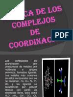Diapositivas de Quimica de Los Complejos de Coordinacionnn