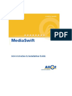 MediaSwift Admin and Install Guide R2