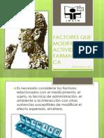 Factores Que Modifican La Actividad Farmacologica