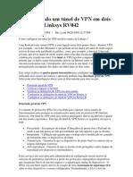 Configurando um túnel de VPN em dois routers da Linksys RV042