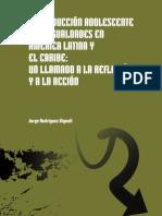 Reproduccion adolescente y desigualdades en latinoamerica y el caribe.pdf