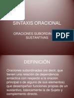 SINTAXIS ORACIONAL. SUBORDINADAS SUSTANTIVAS.pptx