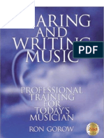 Hearing and Writing Music by Ron Gorow