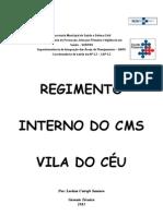 REGIMENTO INTERNO CMS VILA DO CÉU 2013 PRONTO