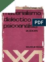 Wilhelm Reich - Materialismo Dialectico y Psicoanalisis.pdf