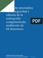 Revisión sistemática sobre seguridad y eficacia de la tomografía computarizada multicorte de 64 detectores.pdf