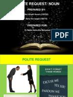 Polite Request