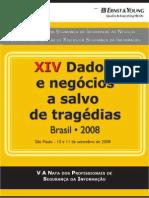 Eleição A Nata dos Profissionais de Segurança da Informação 2008