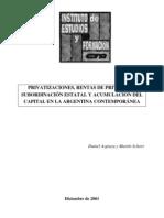 47758856 Azpiazu Daniel Amp Schorr Martin Privatizaciones y Rentas de Privilegio en La Argentina Contemp