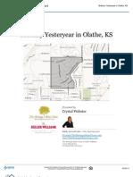 Neighborhood Report - Brittany Yesteryear in Olathe, Kansas 66061
