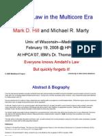 Amdahl's Law in the Multicore Era – HPCA Keynote 02/2008