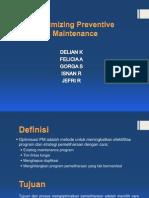 Optimizing Preventive Maintenance