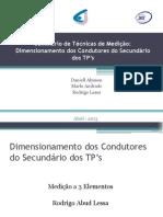 Grupo 05 - Dimensionamento dos Secundários dos TP's - 3 Unidade