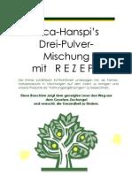 3 Pulver-Mischung von Nica-Hanspi