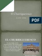 El Churrigueresco Final