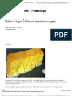 Budinca de gris – Dolce disemolinoinzuppato _ Il Menu di Angela - Homepage