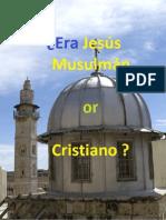 ¿Era Jesús Musulmán or Cristiano ?