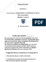 PG1007 Lecture 2 Fertilisation, Implantation and Bilaminar Germ Disc Formation