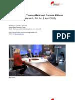 Transkript Interview mit  Frank Stronach, Thomas Mohr und Corinna Milborn (Guten Abend Österreich, PULS4, 9. April 2013)