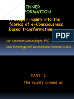 An in depth inquiry into E-Consciousness- fabrics of transformation