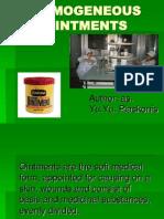 Homogeneous Ointments