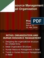 Human Resource Management in Retail Organization