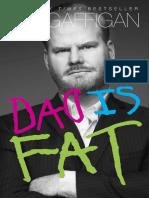 Dad is Fat by Jim Gaffigan - Excerpt