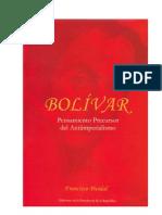 Francisco Pividal - Bolivar, Pensamiento Precursor Del Anti-imperialismo