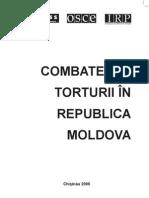 Combaterea Torturii in RM