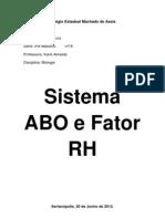 O Sistema ABO e RH - Trabalho de BIOLOGIA